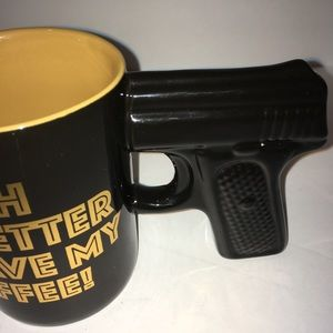 Other - Bitch better have my coffee glock mug new